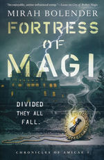 Chronicles of Amicae (TPB) nr. 3: Fortress of Magic (Bolender, Mirah)