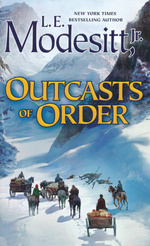 Saga of Recluce, The nr. 20: Outcasts of Order (Modesitt, Jr., L.E.)
