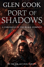 Chronicles of the Black Company (TPB) nr. 1,5: Port of Shadows (Cook, Glen)