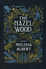 Hazel Wood, The (TPB) nr. 1: Hazel Wood, The (Albert, Melissa)