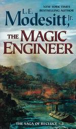 Saga of Recluce, The nr. 3: Magic Engineer, The (Modesitt, Jr., L.E.)