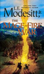 Saga of Recluce, The nr. 21: Mage-Fire War, The (Modesitt, Jr., L.E.)