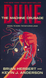 Legends of Dune nr. 2: Machine Crusade, The (m. Kevin J.Anderson) (Herbert, Brian)
