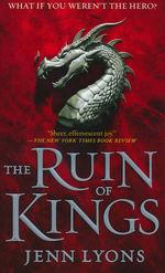 Chorus of Dragons, A nr. 1: Ruin of Kings, The (Lyons, Jenn)