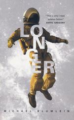 Longer (TPB) (Blumlein, Michael)