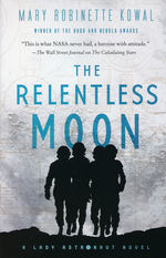 Lady Astronaut (TPB) nr. 3: Relentless Moon, The (Kowal, Mary Robinette )