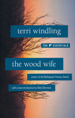 Tor Essentials (TPB)Wood Wife, The (Windling, Terry)