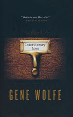 Borrowed Man, A (HC) nr. 2: Interlibrary Loan (Wolfe, Gene)