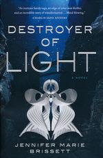 Destroyer of Light (HC) (Brissett, Jennifer Marie)