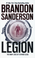 LegionLegion: The Many Lives of Stephen Leeds  (Legion 1 - 3) (Sanderson, Brandon)