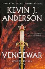Wake the Dragon (HC) nr. 2: Vengewar (Anderson, Kevin J.)