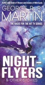 Nightflyers & Other Stories (Martin, George R.R.)