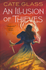Chimera (TPB) nr. 1: Illusion of Thieves, An (Glass, Cate)