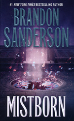 Mistborn nr. 1: Mistborn (Sanderson, Brandon)