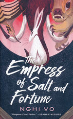 Singing Hills Cycle, The (TPB) nr. 1: Empress of Salt and Fortune, The (Vo, Nghi)