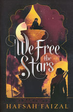 Sands of Arawiya (TPB) nr. 2: We Free the Stars (Faizal, Hafsah)