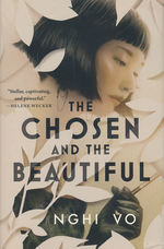 Chosen and the Beautiful, The (HC) (Vo, Nghi)