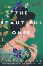 Beautiful Ones, The (TPB) (Moreno-Garcia, Sylvia)