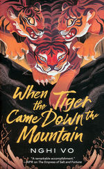 Singing Hills Cycle, The (TPB) nr. 2: When the Tiger Came Down the Mountain (Vo, Nghi)
