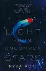 Light From Uncommon Stars (HC) (Aoki, Ryka)