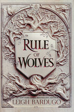 King of Scars Duology (TPB) nr. 2: Rule of Wolves (Bardugo, Leigh)