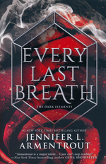 Dark Elements, The (TPB) nr. 3: Every Last Breath (Armentrout, Jennifer L.)