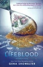 Everlife (TPB) nr. 2: Lifeblood (Showalter, Gena)