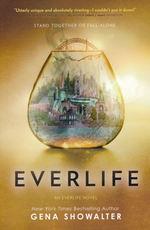 Everlife (TPB) nr. 3: Everlife (Showalter, Gena)