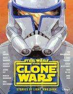 Clone Wars, The : Stories of Light and Dark (HC) (Star Wars)