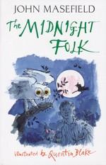 Kay Harker (TPB) nr. 1: Midnight Folk, The (Ill.  Quentin Blake) (Masefield, John)