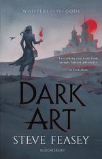 Whispers of the Gods (TPB) nr. 2: Dark Art (Feasey, Steve)