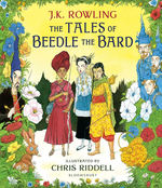 Harry Potter Illustrated Edition (HC)Tales of Beedle the Bard, The (Ill. Chris Riddell) (Rowling, J. K.)