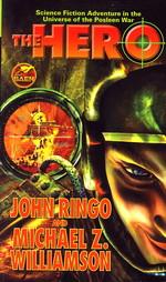 Hero, The (m. Michael Z. Williamson) (Ringo, John)