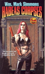 Halflife Chronicles nr. 3: Habeas Corpses (Simmons, Wm. Mark)