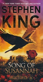 Dark Tower, The nr. 6: Song of Susannah (King, Stephen)