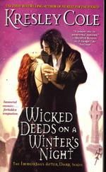 Immortals After Dark nr. 3: Wicked Deeds on a Winter's Night - TILBUD (så længe lager haves, der tages forbehold for udsolgte varer) (Cole, Kresley)