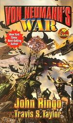 Von Neumann's War (m. Travis S. Taylor) (Ringo, John)