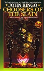 Paladin of Shadows nr. 3: Choosers of the Slain (Ringo, John)