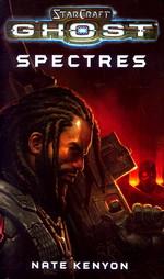 Star Craft: Ghost: Spectres (af Keith R.A. DeCandido) (Star Craft)