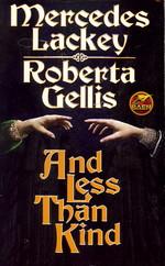 Doubled Edge nr. 4: And Less than Kind (m. Roberta Gellis) (Lackey, Mercedes)
