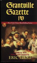 1632Grantville Gazette IV (Flint, Eric)