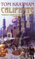 Caliphate - TILBUD (så længe lager haves, der tages forbehold for udsolgte varer) (Kratman, Tom)