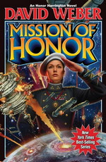 Honor Harrington nr. 12: Mission of Honor (Weber, David)