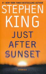 Just After Sunset (King, Stephen)
