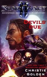 Devils' Due (af Christie Golden) (Star Craft)