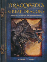 Dracopedia (HC)Great Dragons, The: An Artist's Field Guide and Drawing Journal (How To) (O'Connor, William)