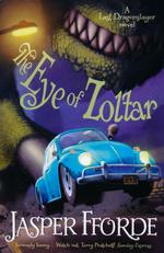 Last Dragonslayer, The (TPB) nr. 3: Eye of Zoltar, The (Fforde, Jasper)