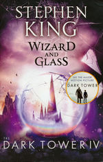 Dark Tower, The (TPB) nr. 4: Wizard and Glass (King, Stephen)