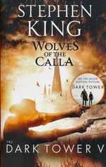 Dark Tower, The (TPB) nr. 5: Wolves of the Calla (King, Stephen)