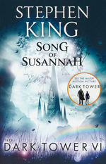 Dark Tower, The (TPB) nr. 6: Song of Susannah (King, Stephen)